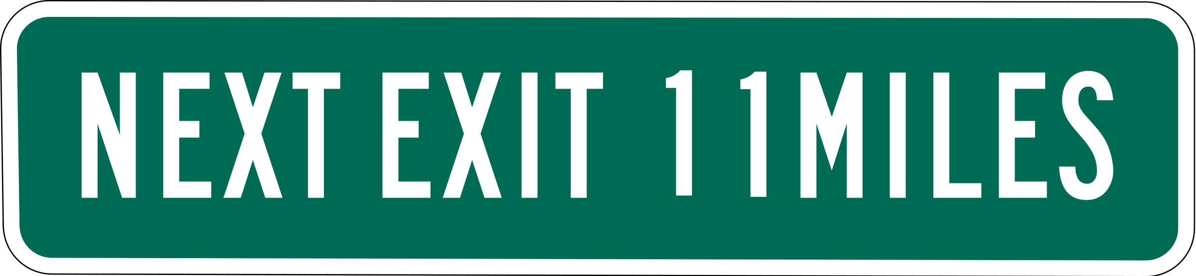 Next Exit 11 miles by Rfc1394