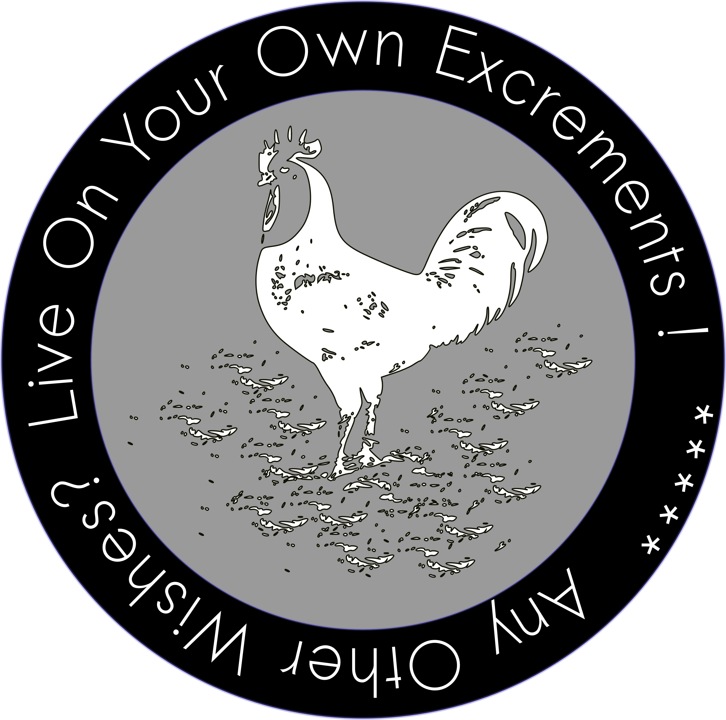 LIVE ON YOUR OWN EXCREMENTS -- Patch by cibo00