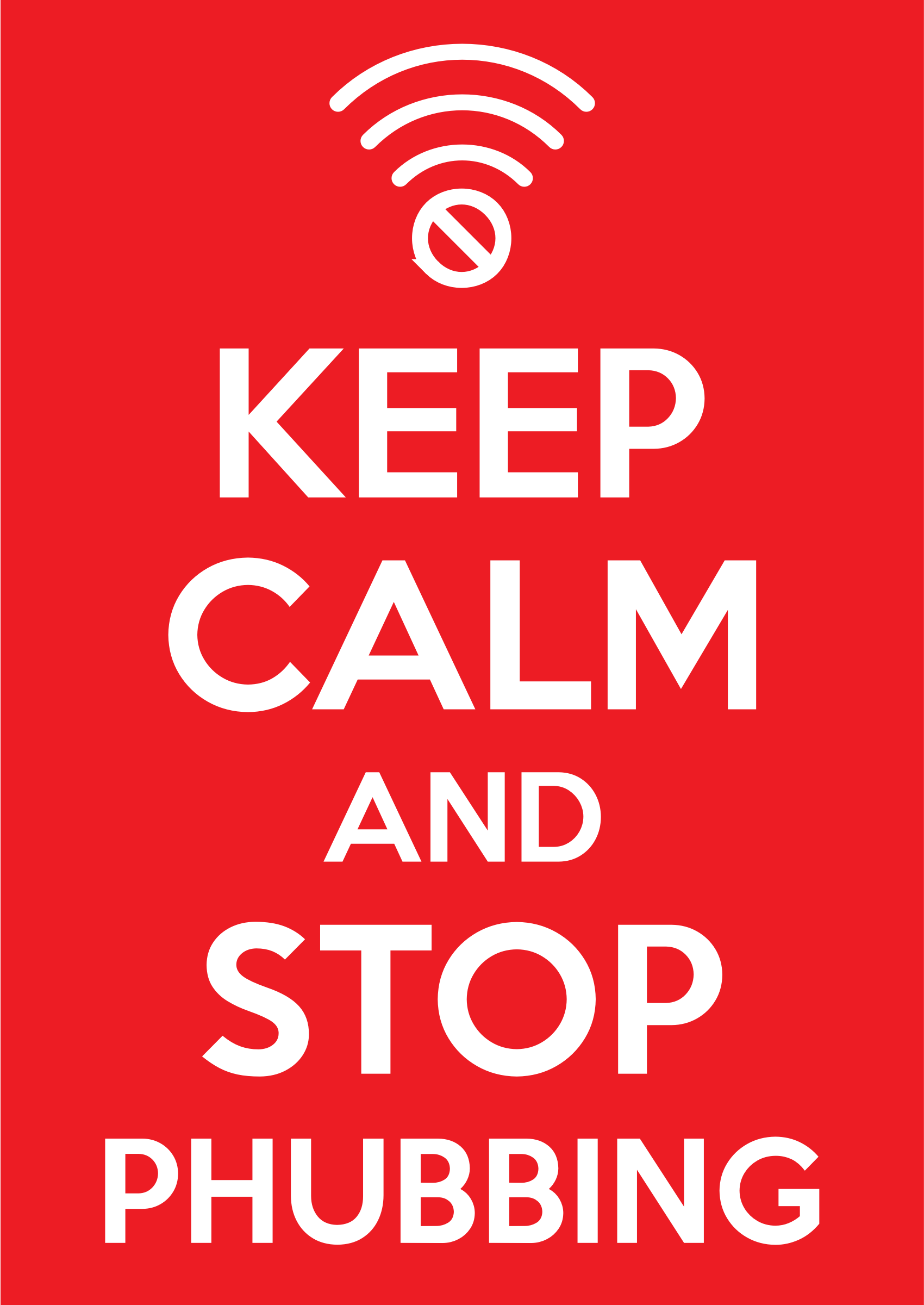 Keep Calm and Stop Phubbing by dabnotu