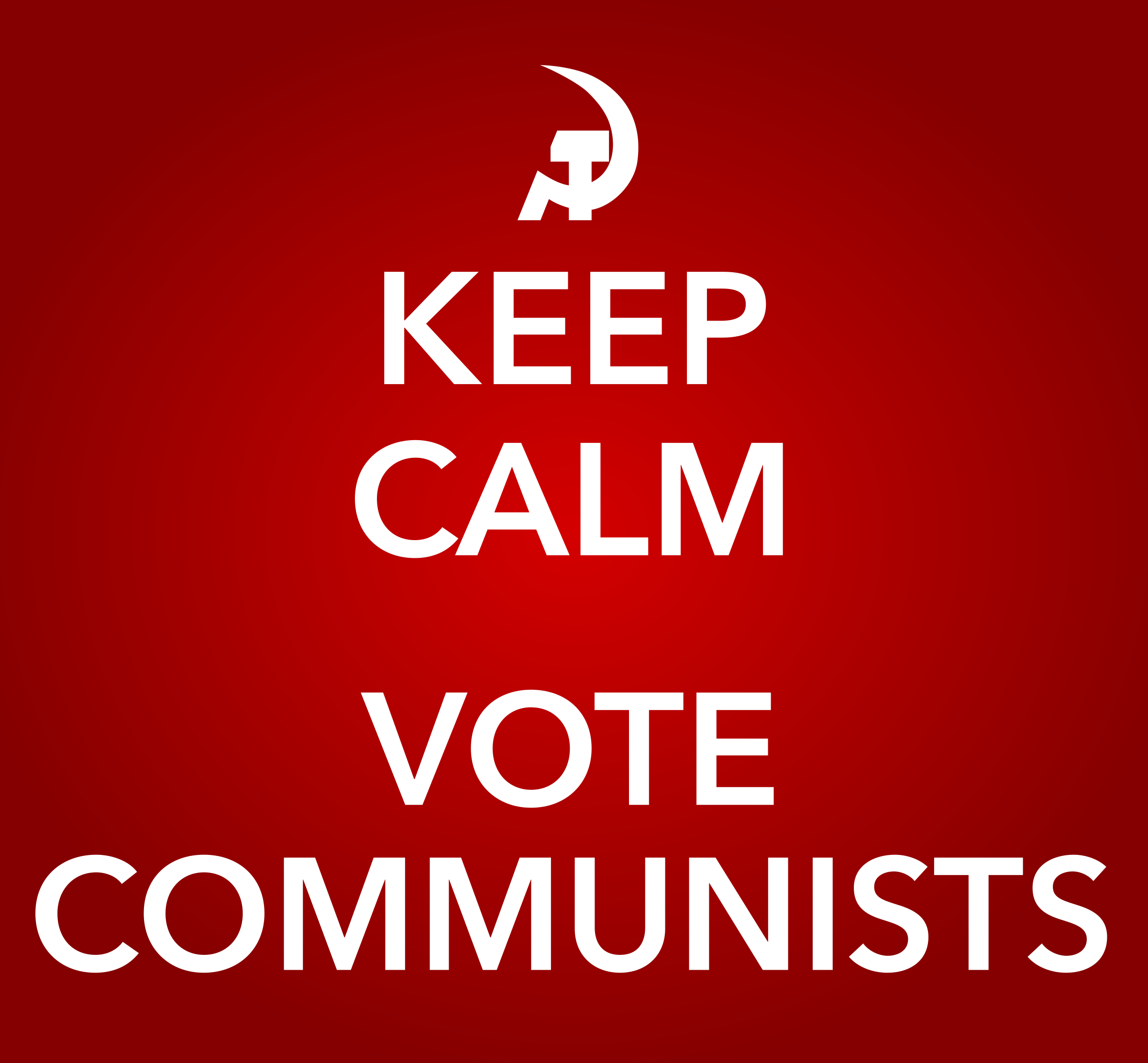 KEEP CALM AND VOTE COMMUNISTS by worker