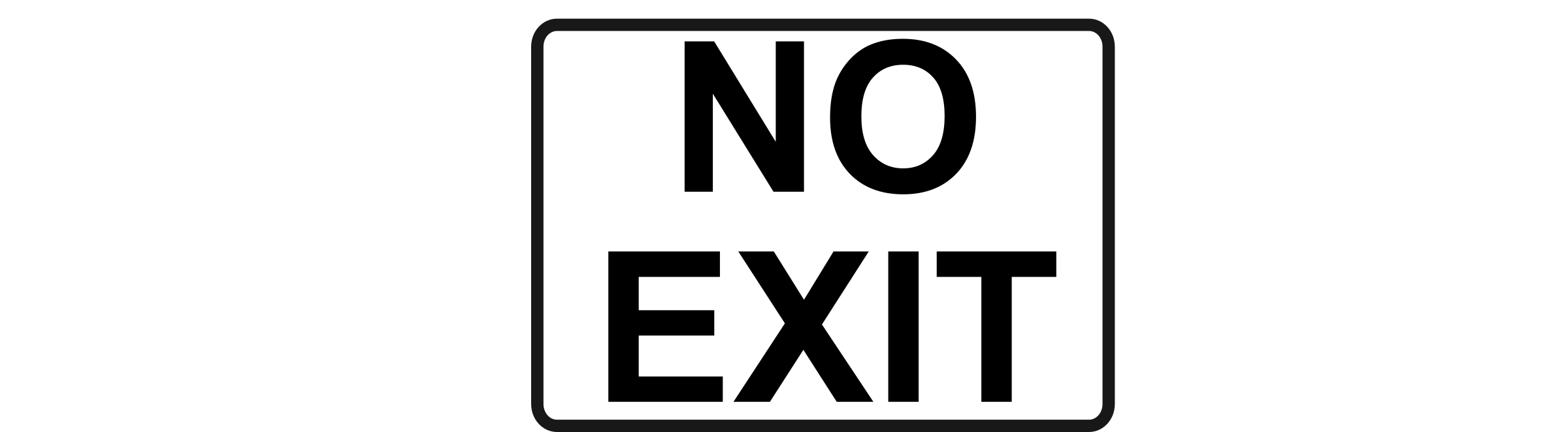 No Exit - Black on White by Rfc1394