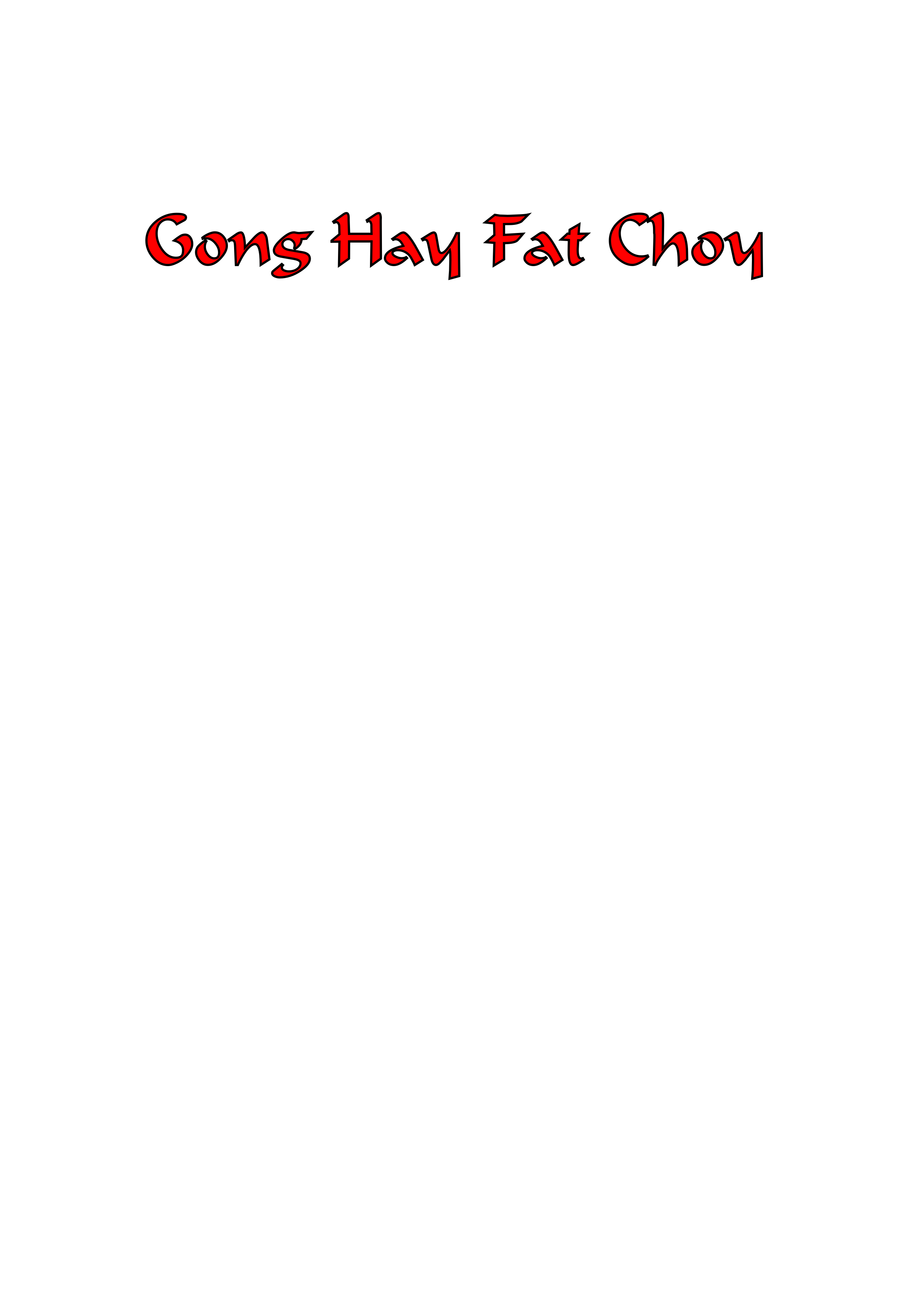 Gong Hay Fat Choy by Cahroozer