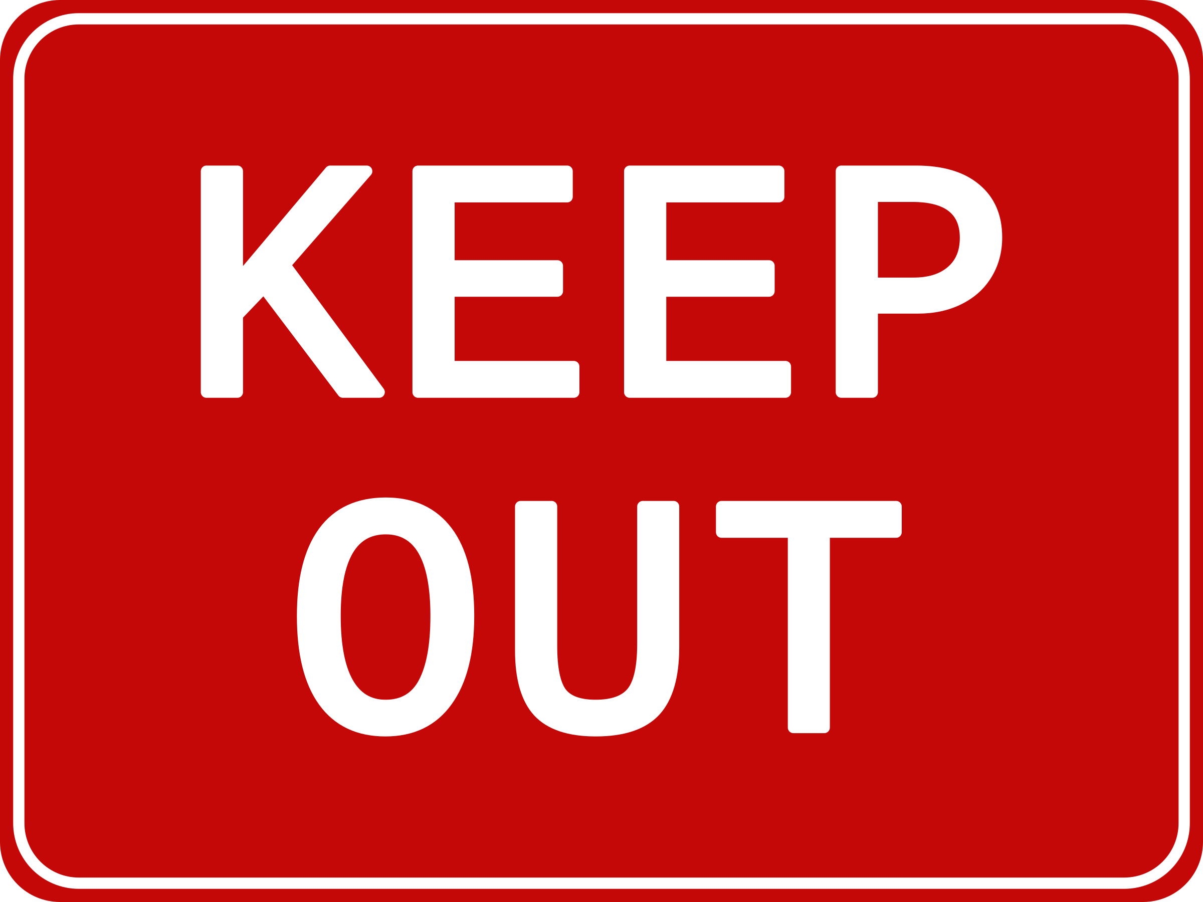 Keep Out Sign by qubodup