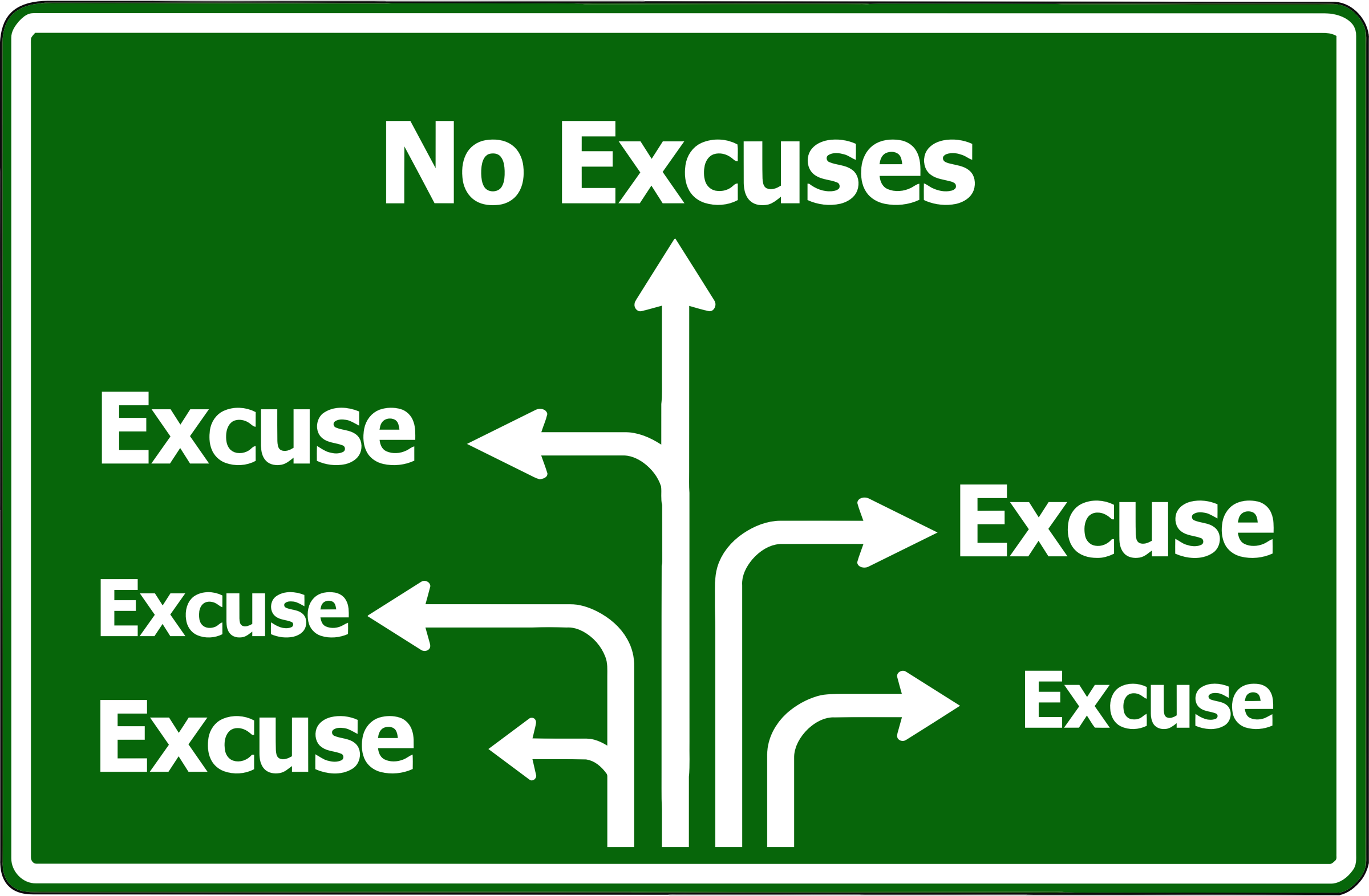 Excuses Sign by GDJ