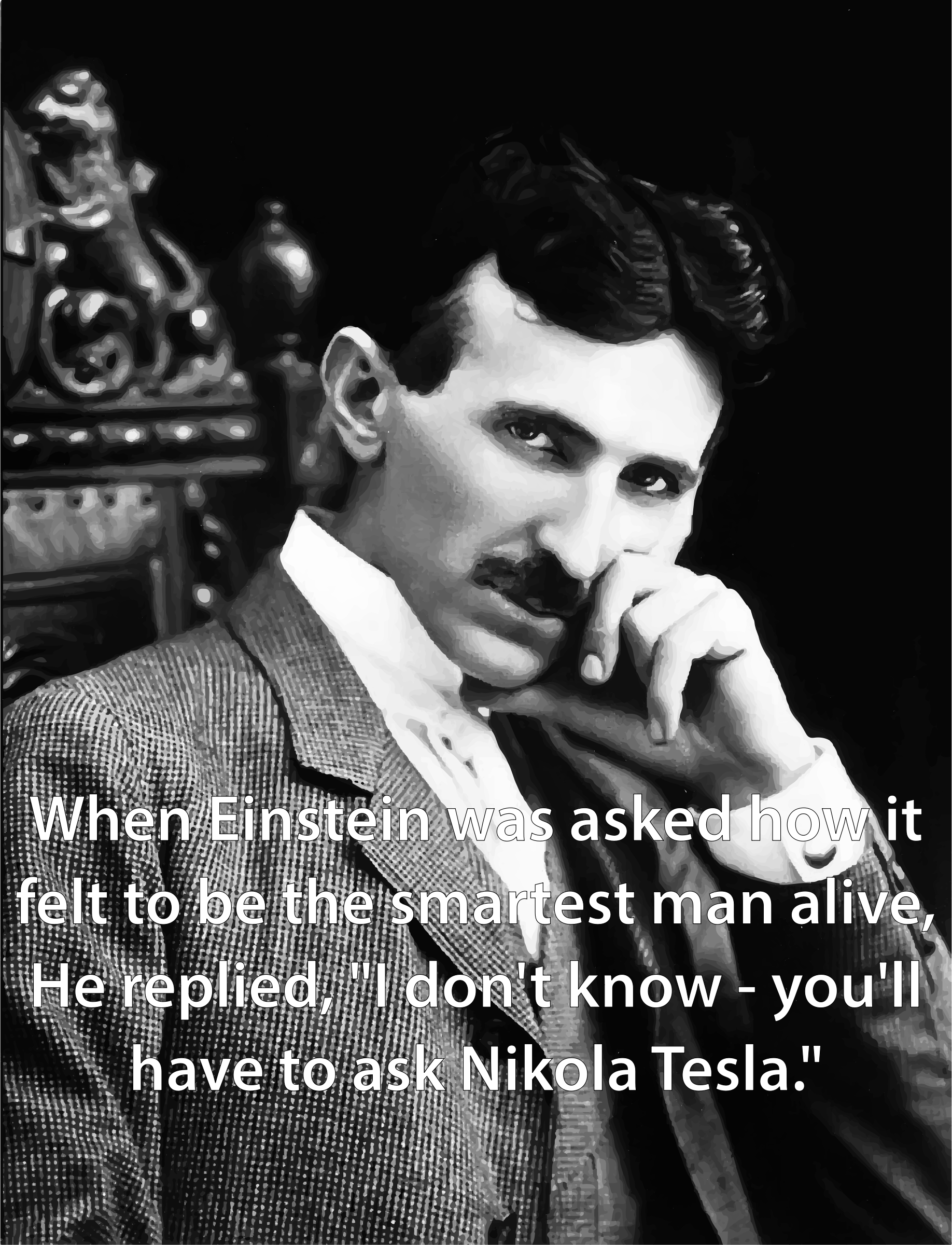 Nikola Tesla Quote by GDJ