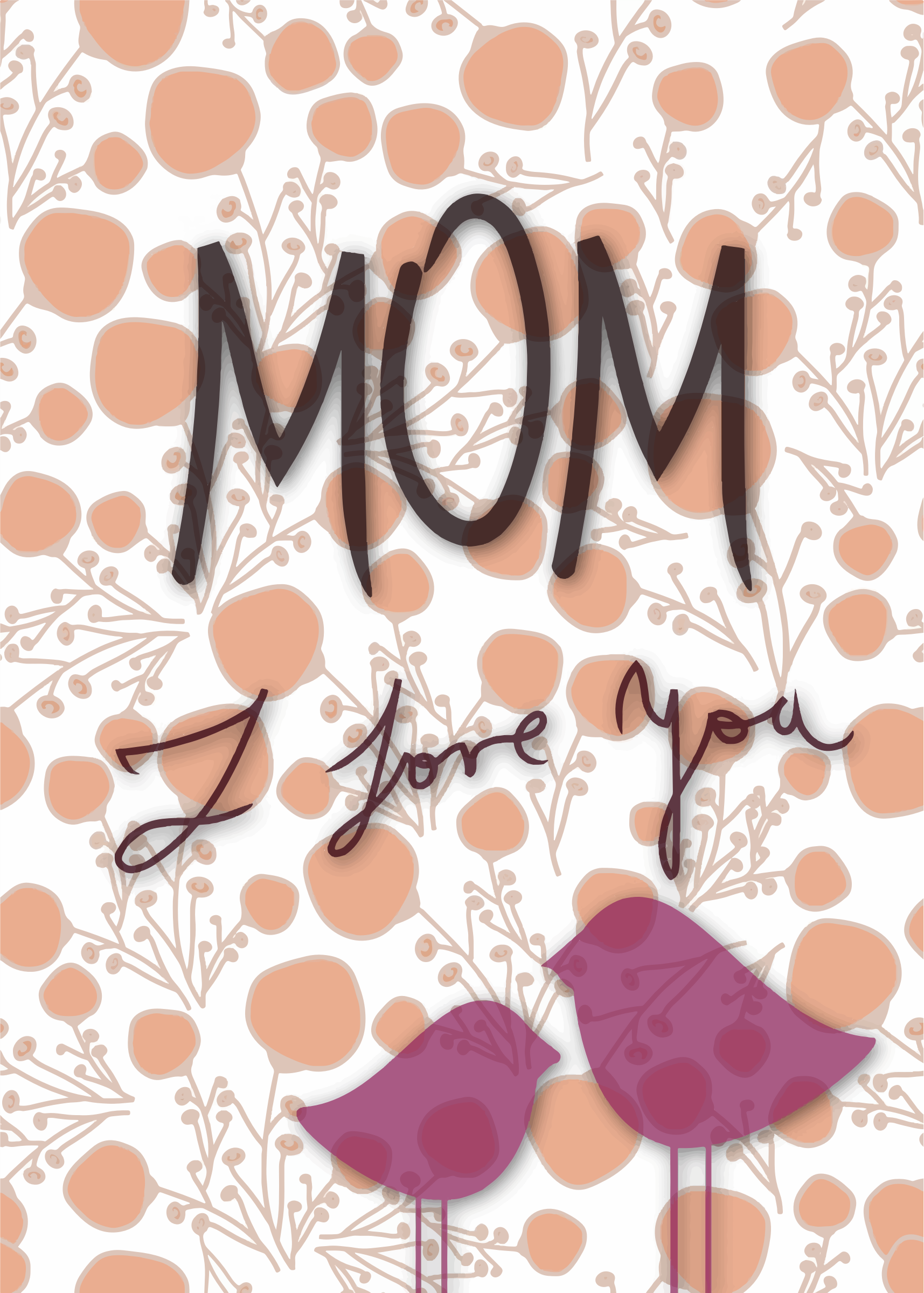 Mom I Love You by GDJ
