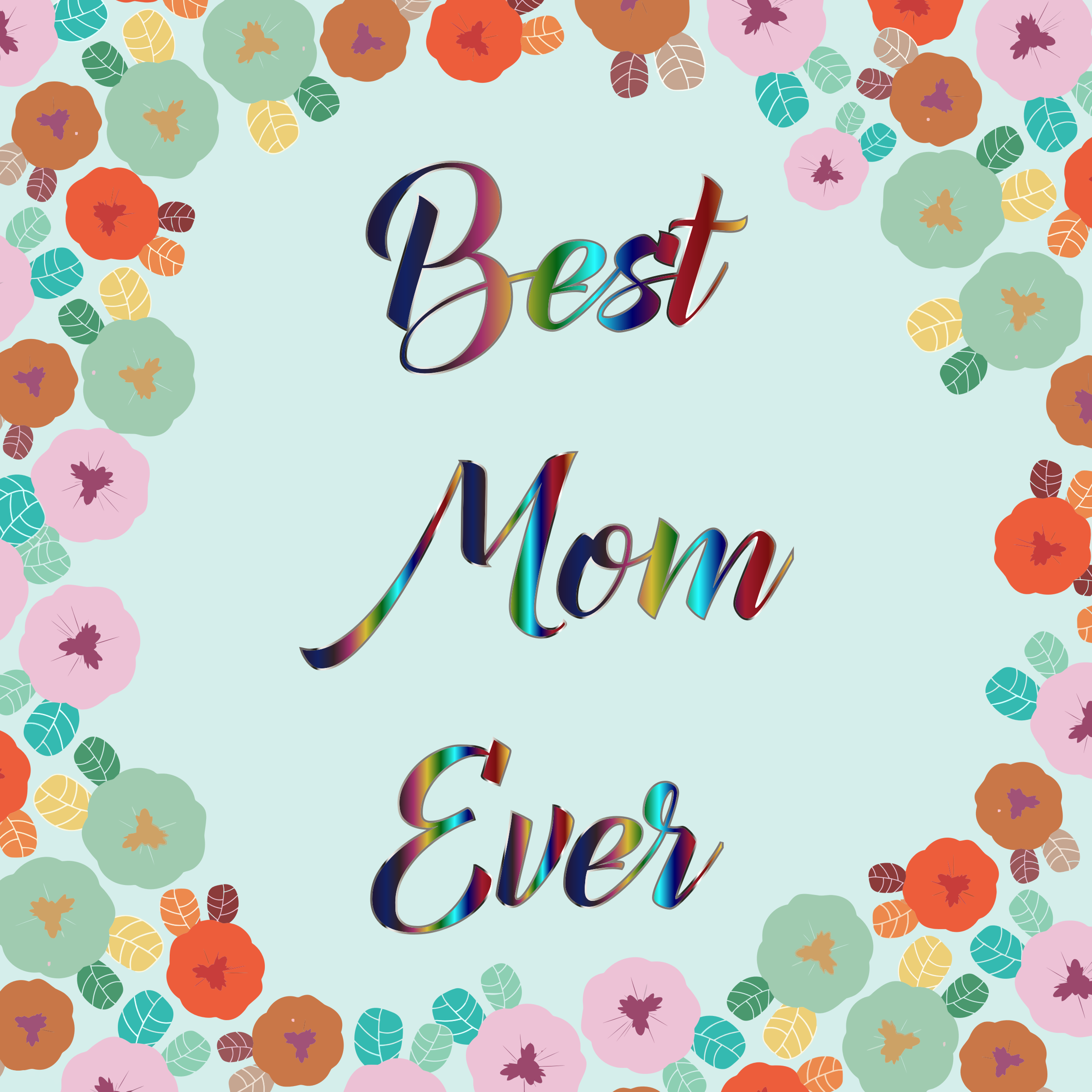 Best Mom Ever by GDJ