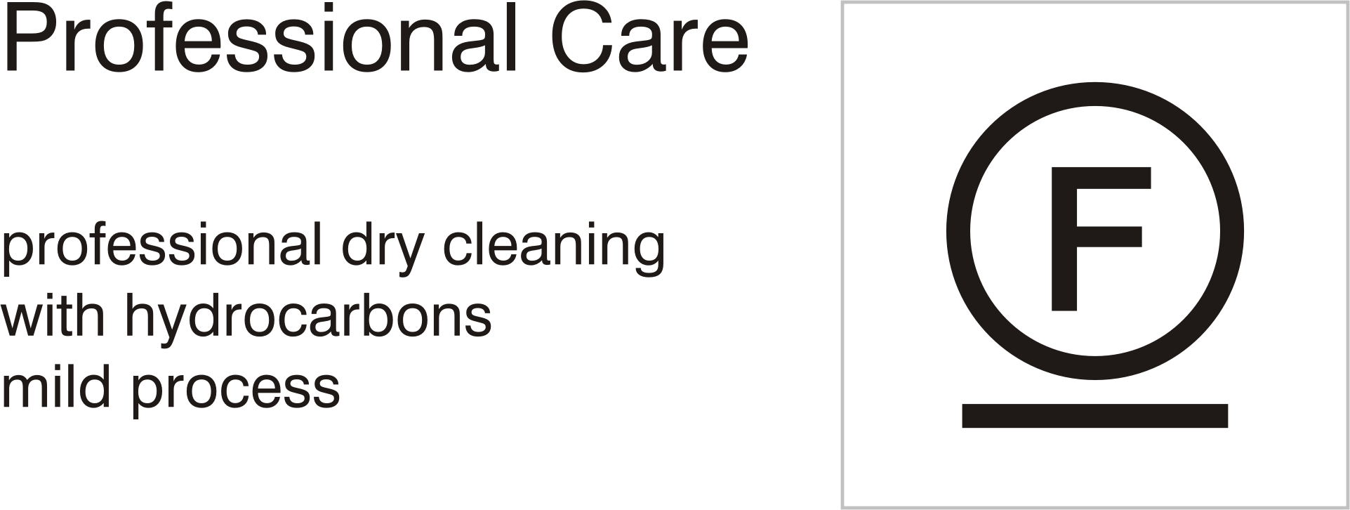 Care symbols, professional care: dry clean with hydrocarbons - mild process by Vanja