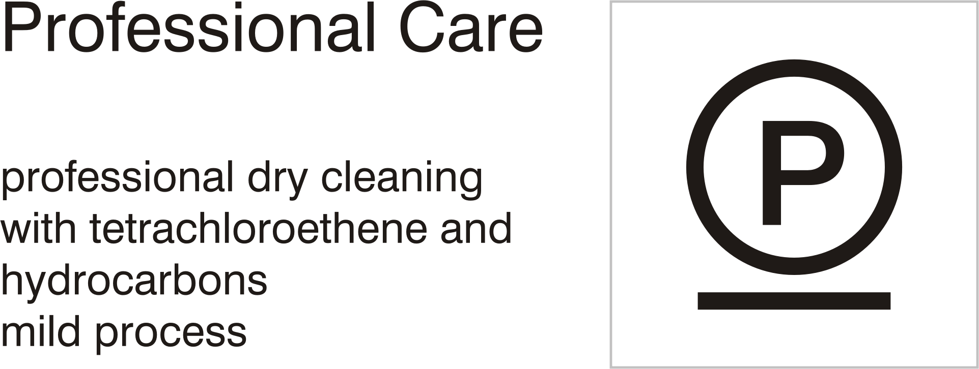 Care symbols, professional care: dry clean with tetrachloroethene and hydrocarbons - mild process by Vanja