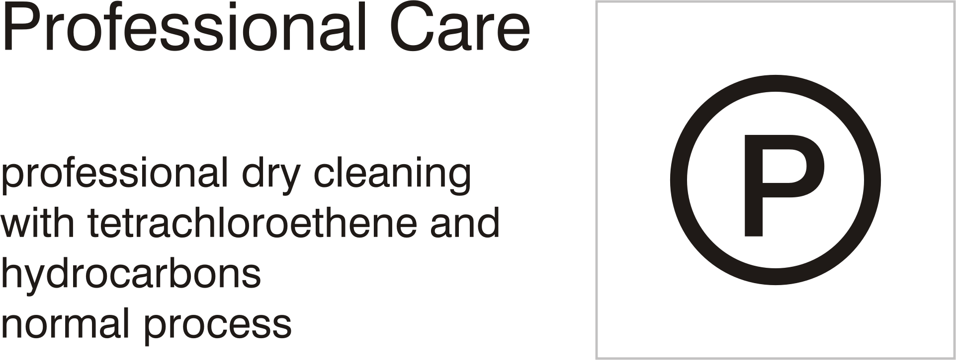 Care symbols, professional care: dry clean with tetrachloroethene and hydrocarbons - normal process by Vanja