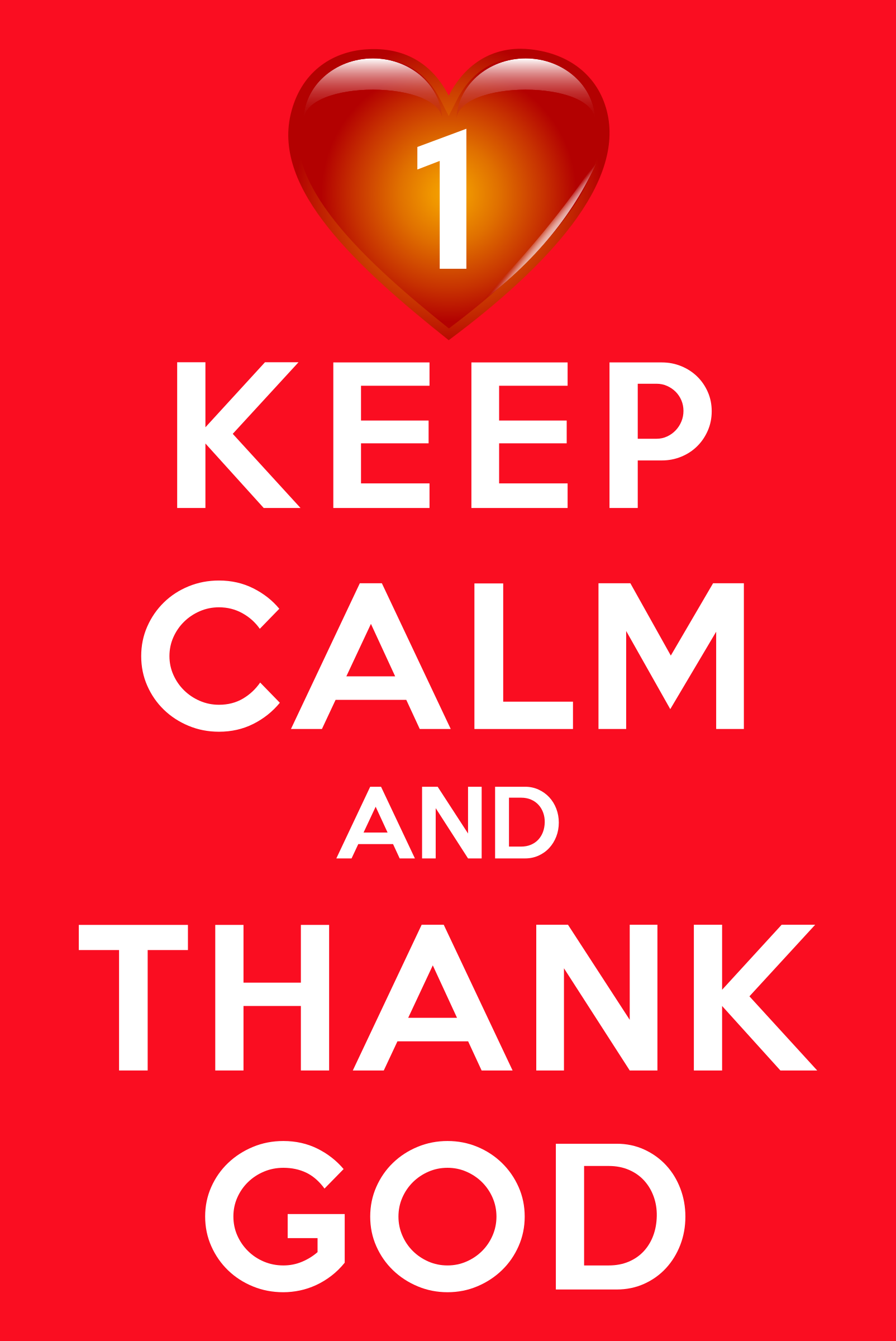 Keep Calm And Thank God by GDJ