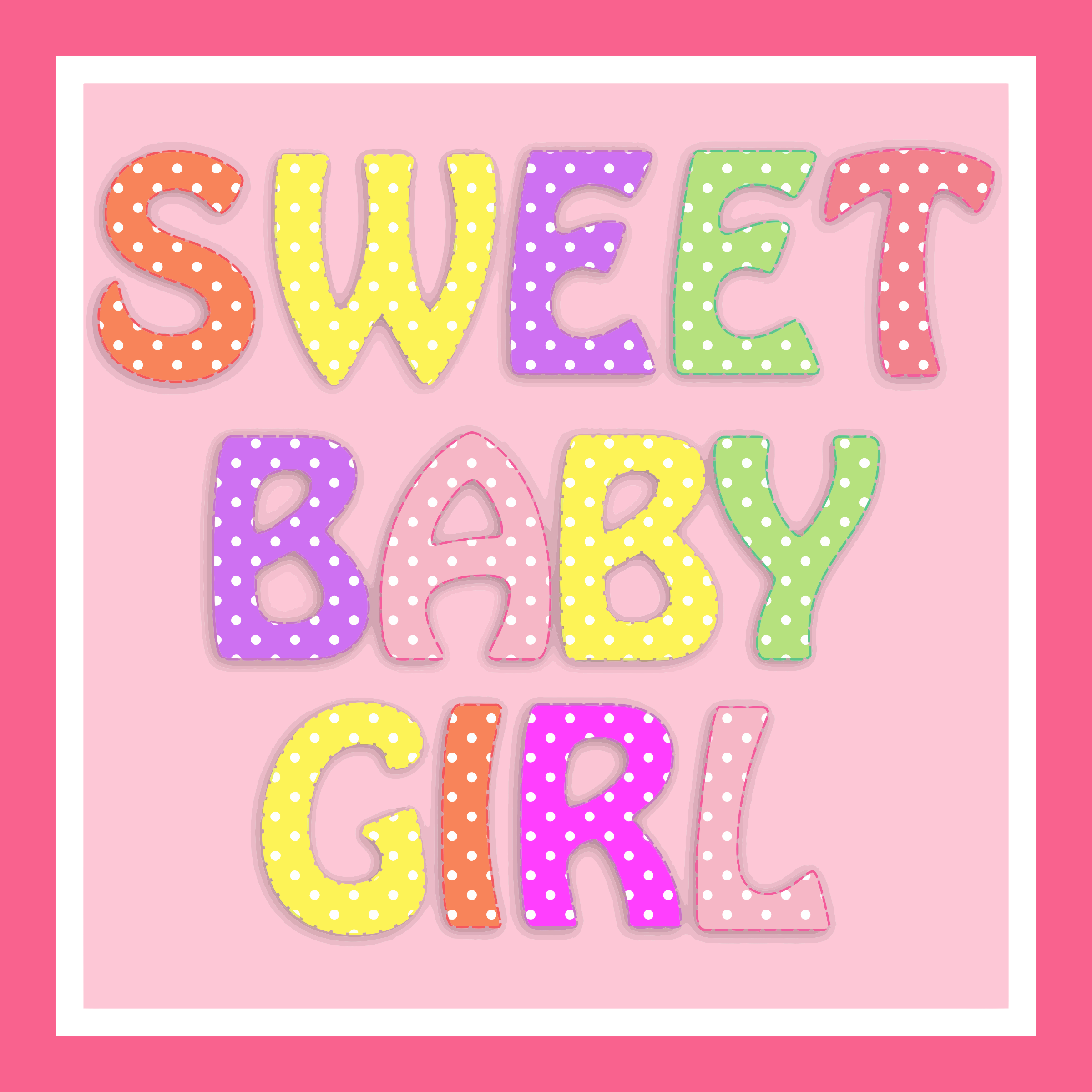 Sweet Baby Girl Typography by GDJ