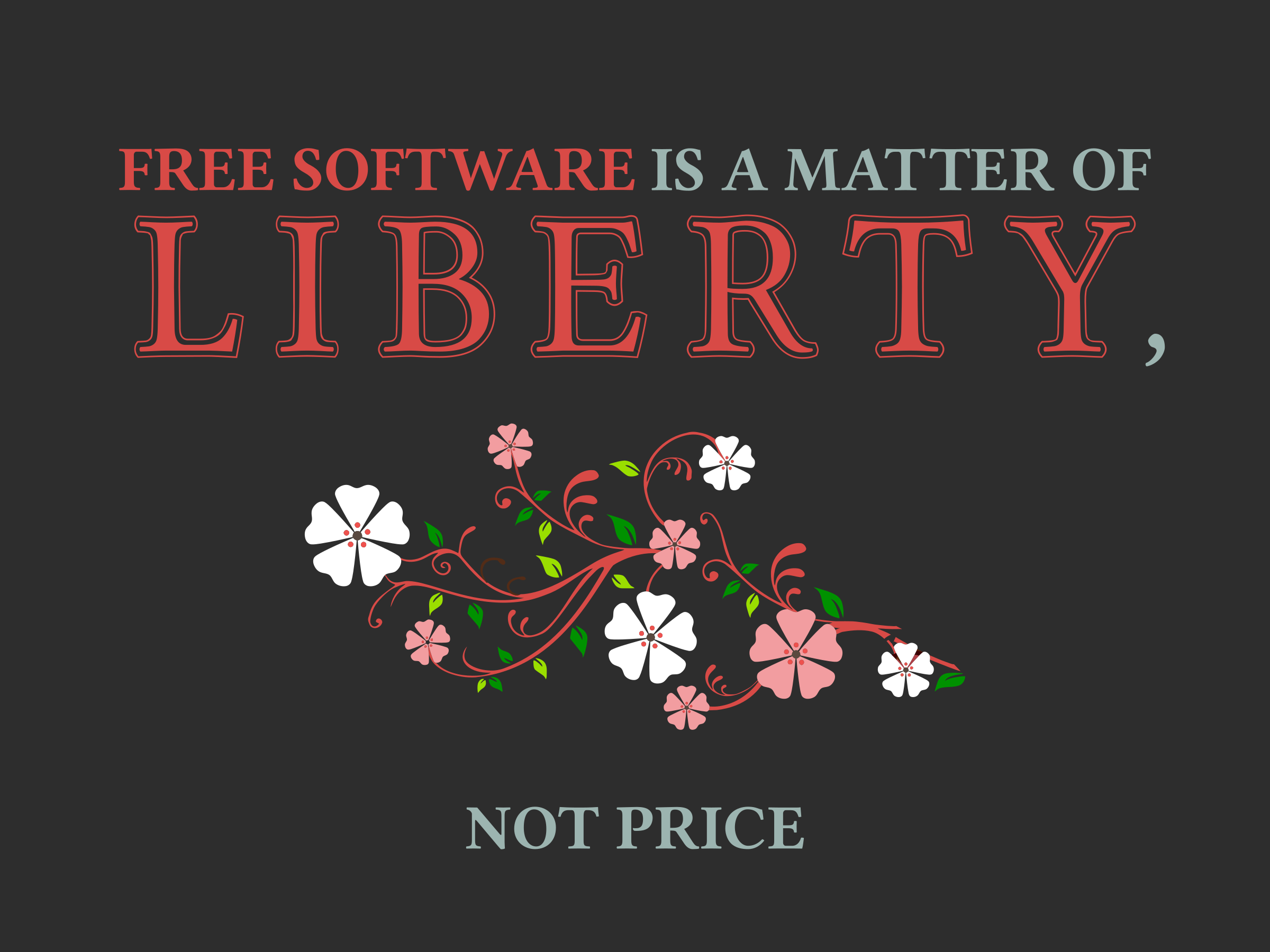 Free Software is about Liberty by eternaltyro