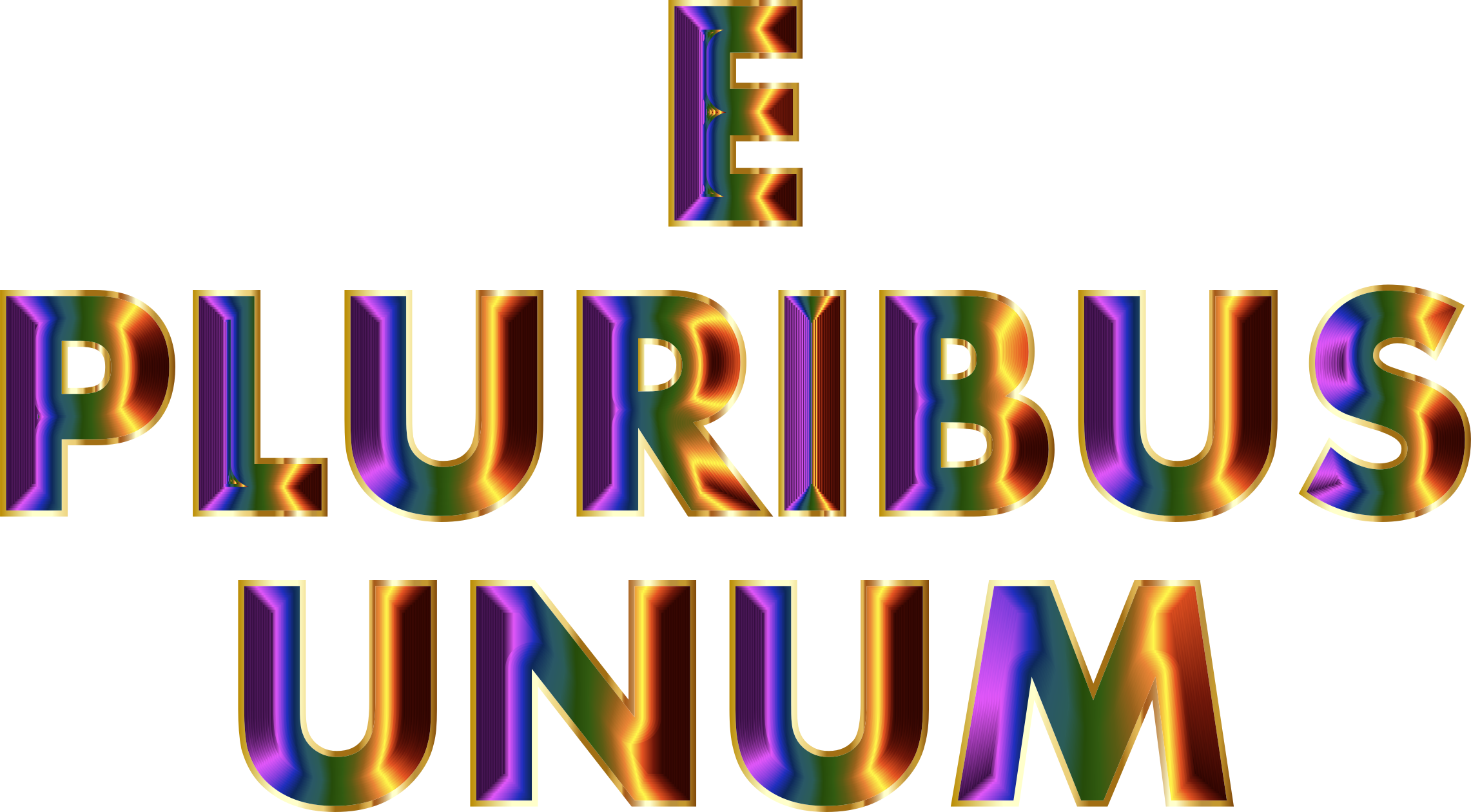 E Pluribus Unum Chromatic Typography No Background by GDJ