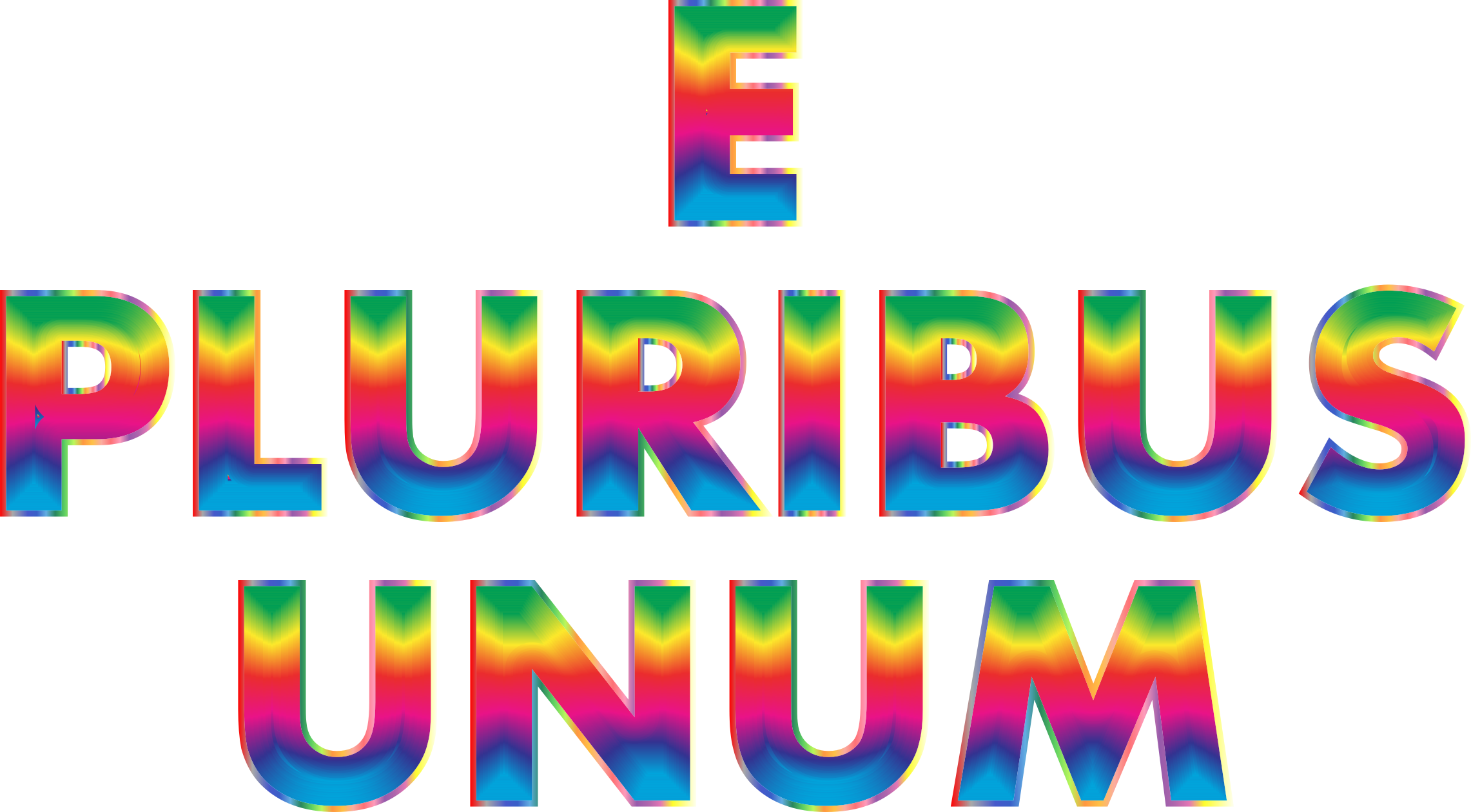 E Pluribus Unum Rainbow Typography No Background by GDJ