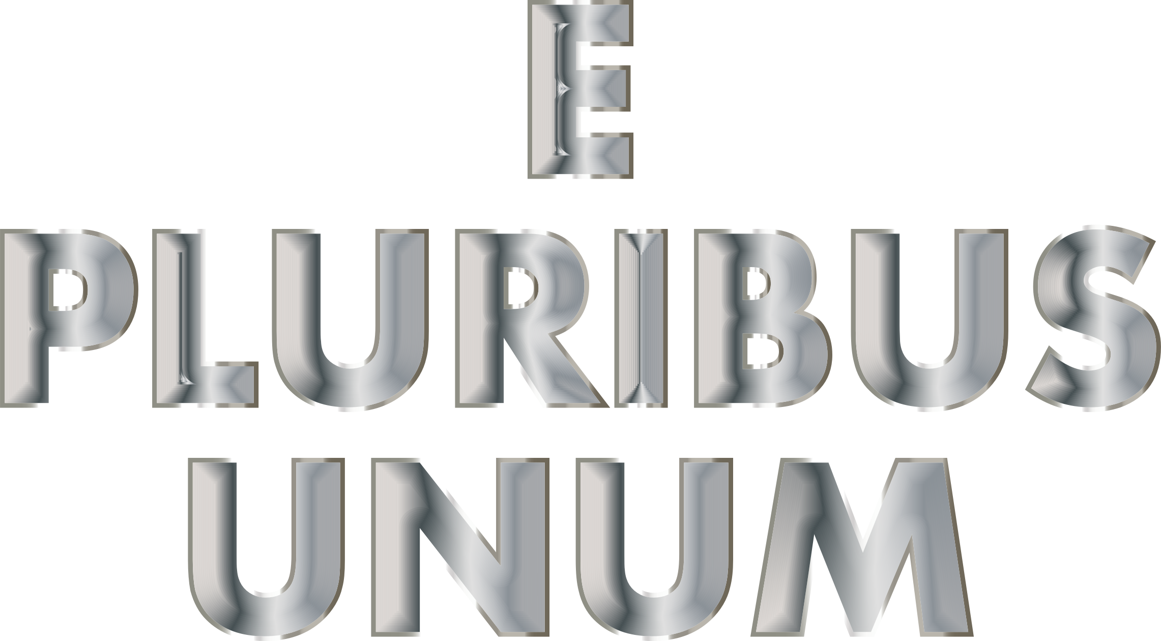 E Pluribus Unum Stainless Steel Typography No Background by GDJ