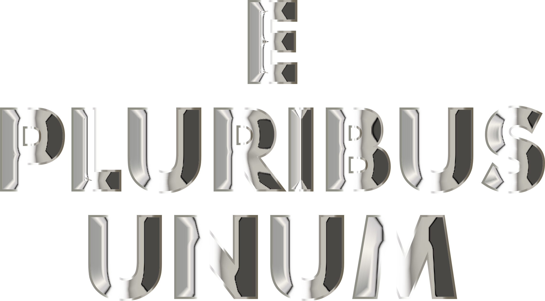 E Pluribus Unum Chrome Typography No Background by GDJ