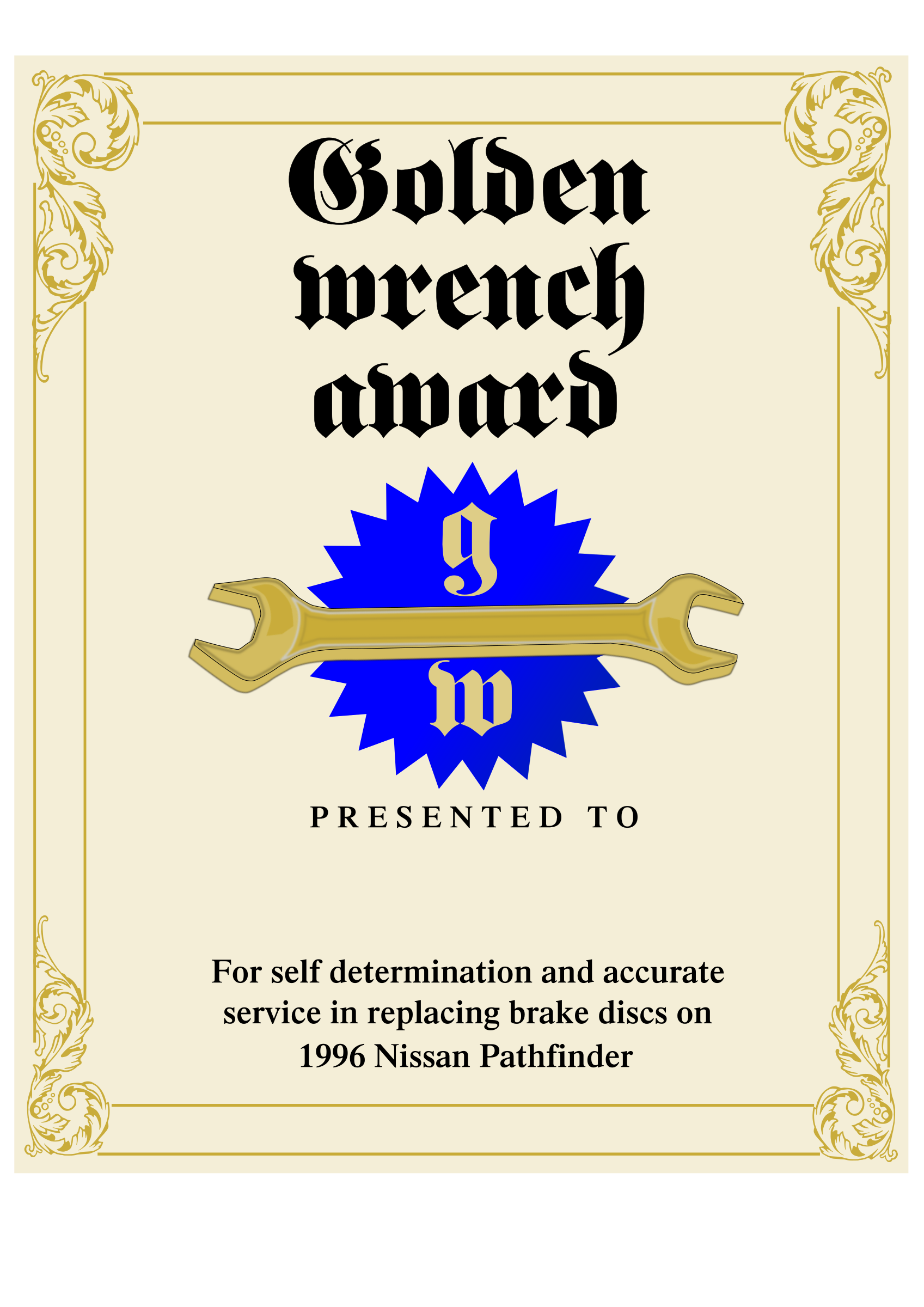 Golden Wrench Award by Raker Tooth