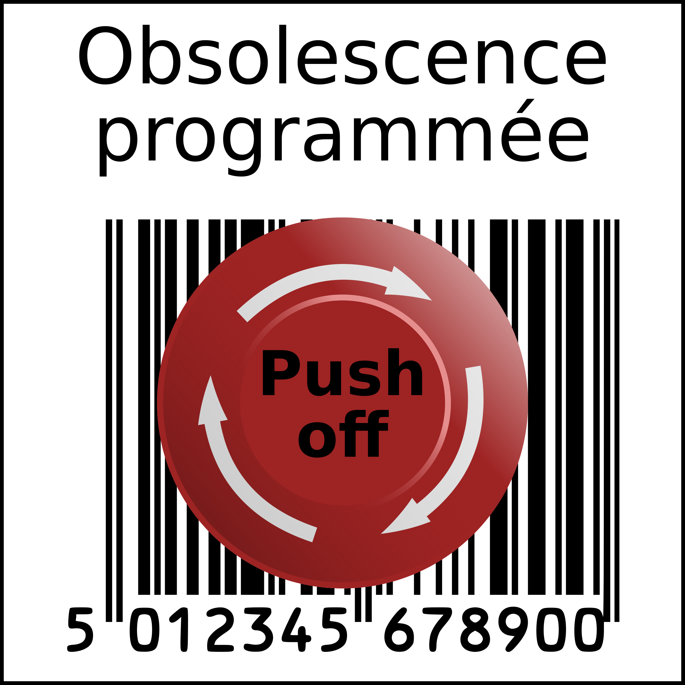 Planned obsolescence barcode in squarre with Emergency Push off button (French) by sodruls