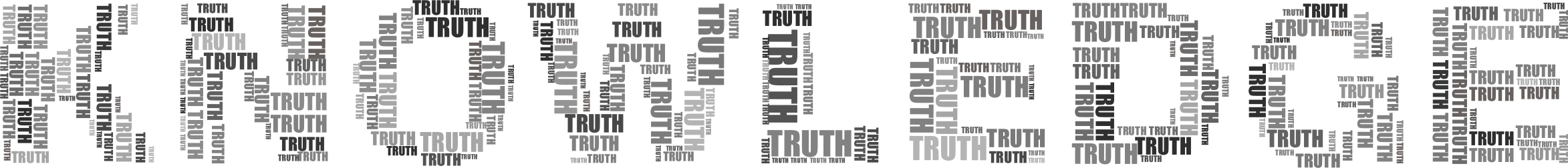Knowledge And Truth Grayscale by GDJ