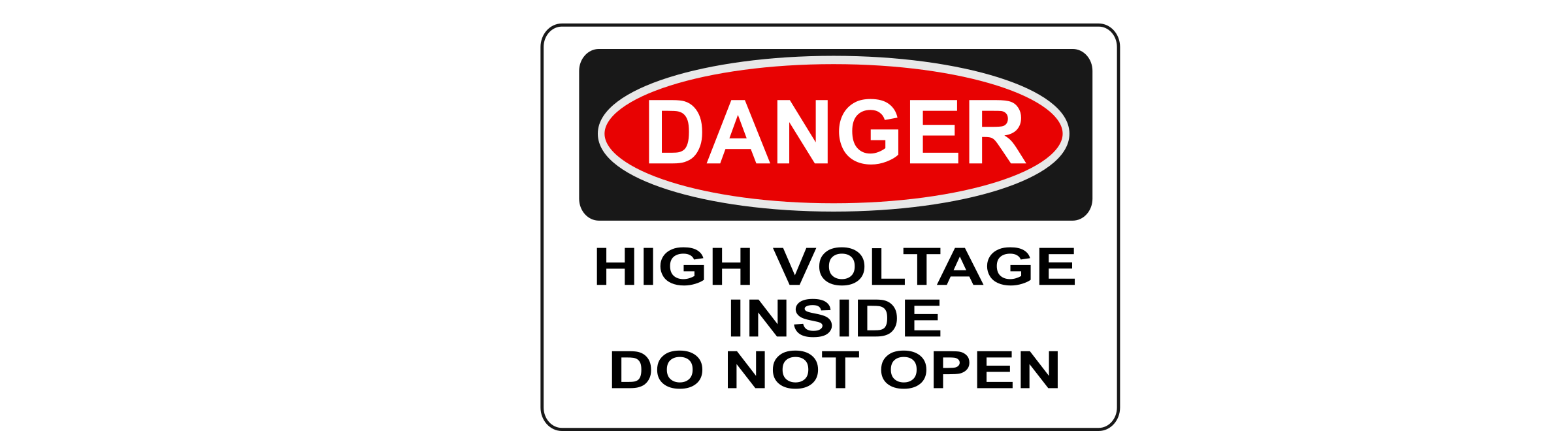 Danger - High Voltage Inside Do Not Open by Rfc1394