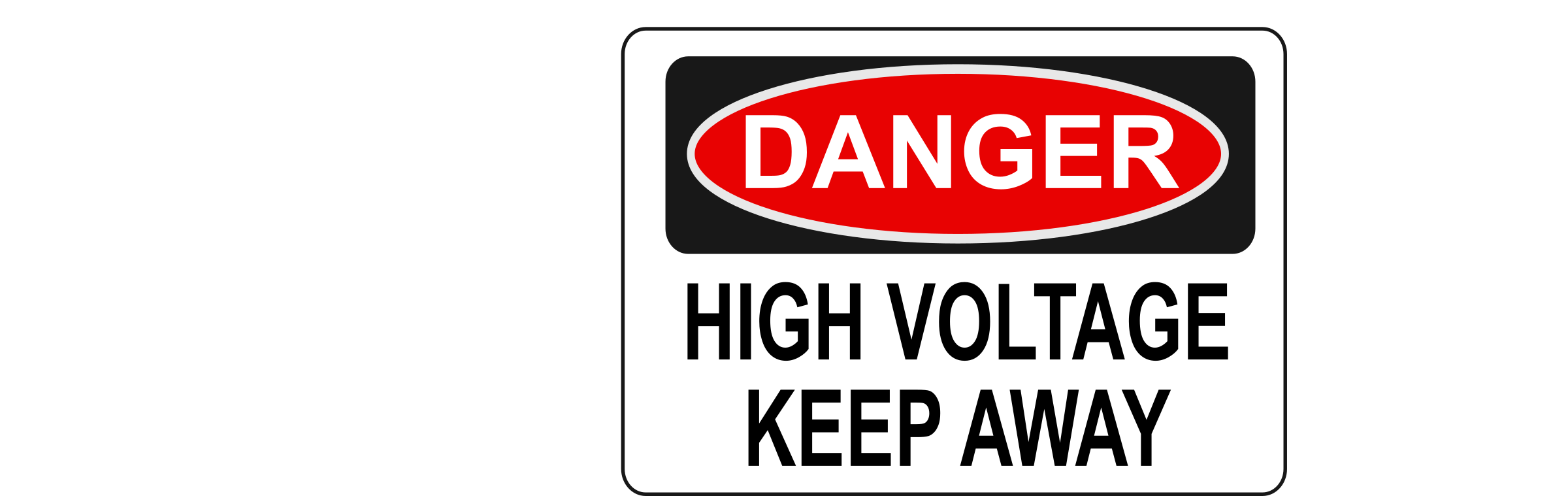 Danger - High Voltage Keep Away by Rfc1394