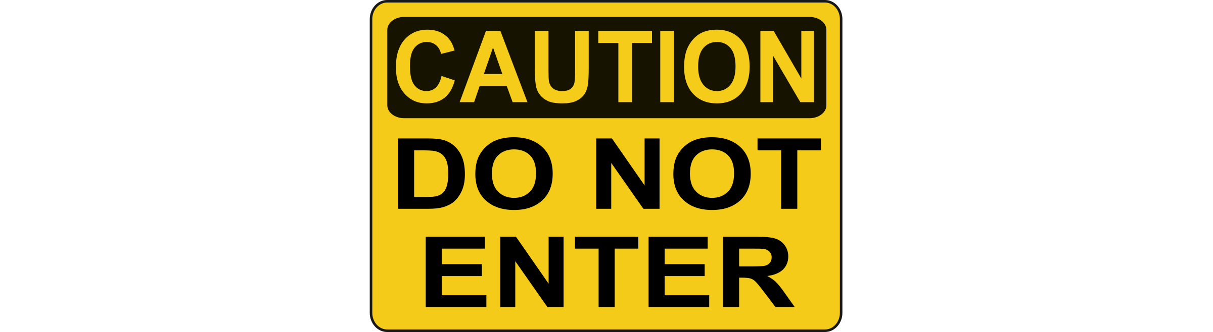 Caution - Do Not Enter by Rfc1394