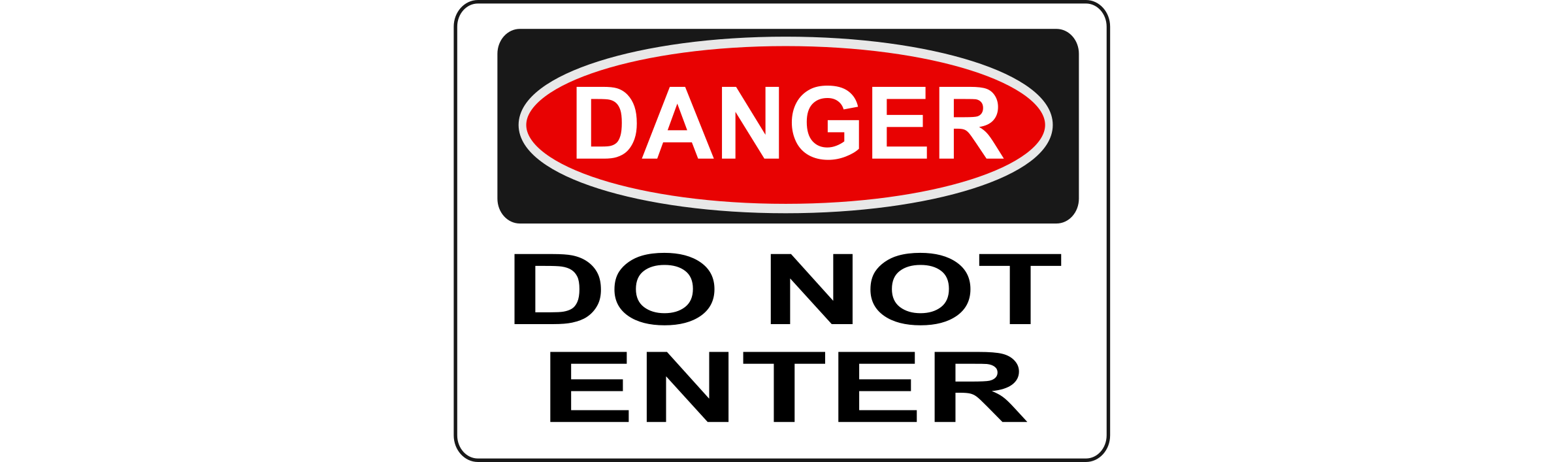 Danger - Do Not Enter by Rfc1394