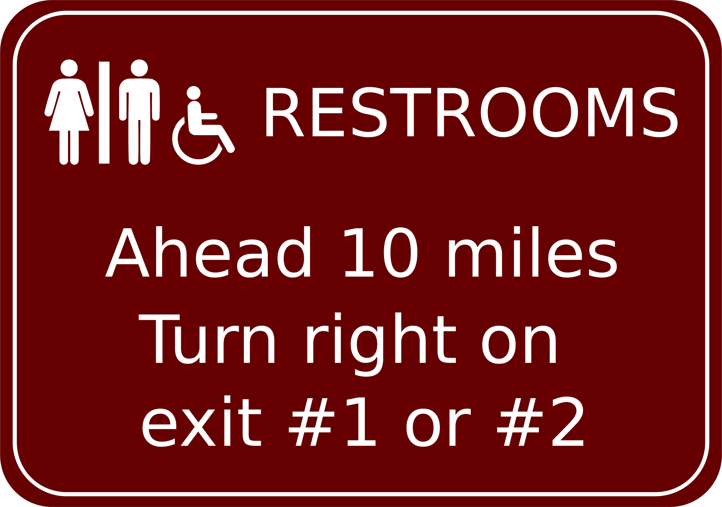 Restroom Road Sign by Arvin61r58