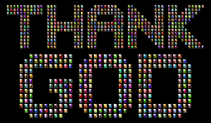https://openclipart.org/image/300px/svg_to_png/245668/Chromatic-Thank-God-Typography-Variation-2-Enhanced.png