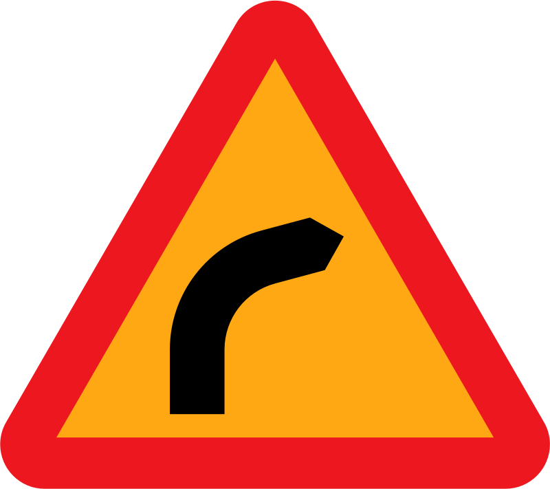 Dangerous bend, bend to right.