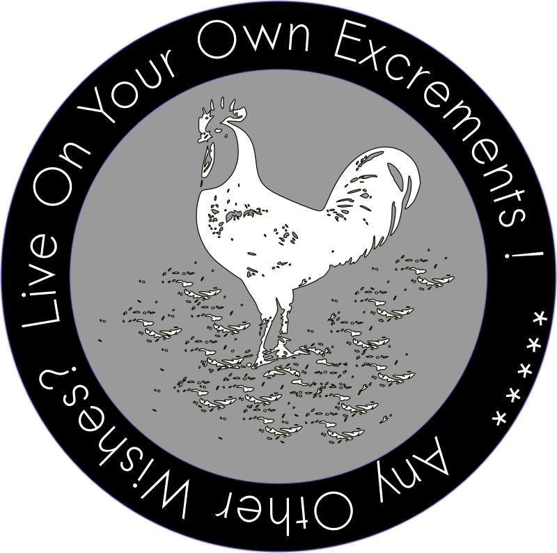 LIVE ON YOUR OWN EXCREMENTS -- Patch