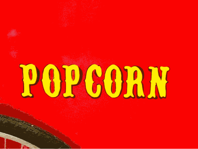 Get your popcorn sign