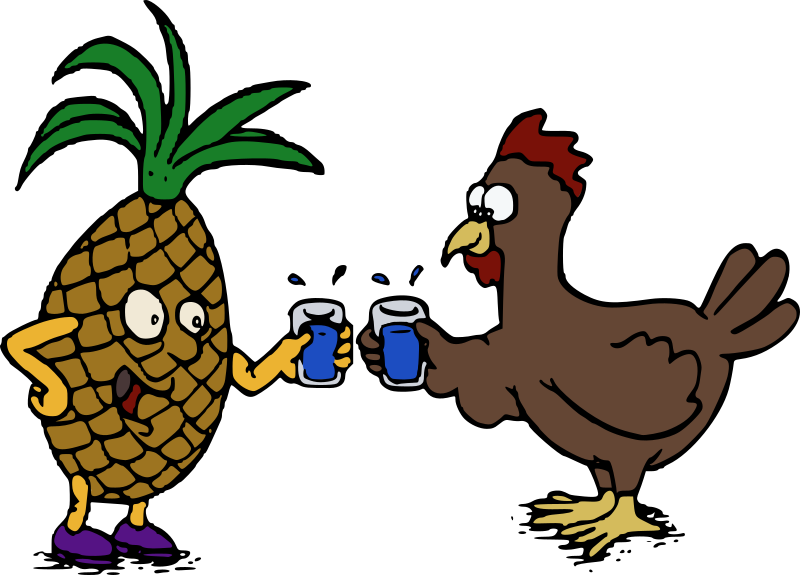 Pineapple and Chicken - Cheers!