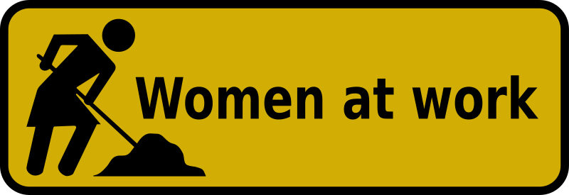 Sign - Women at work