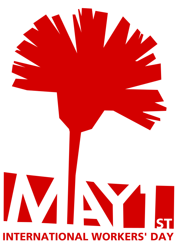 May 1st - International Workers' Day