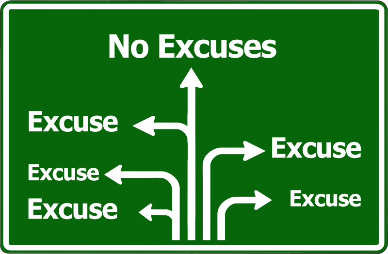 Excuses Sign