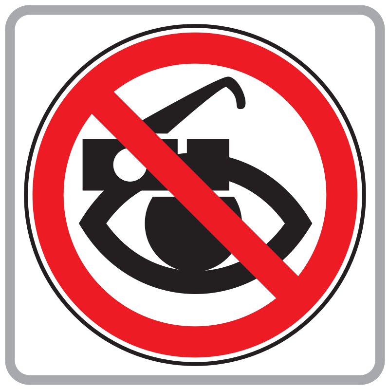 Glasses With Cameras Not Allowed