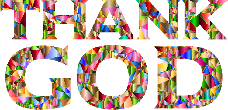 Chromatic Low Poly Thank GOD Typography