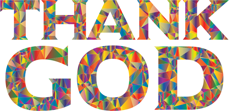 Polyprismatic Low Poly Thank GOD Typography