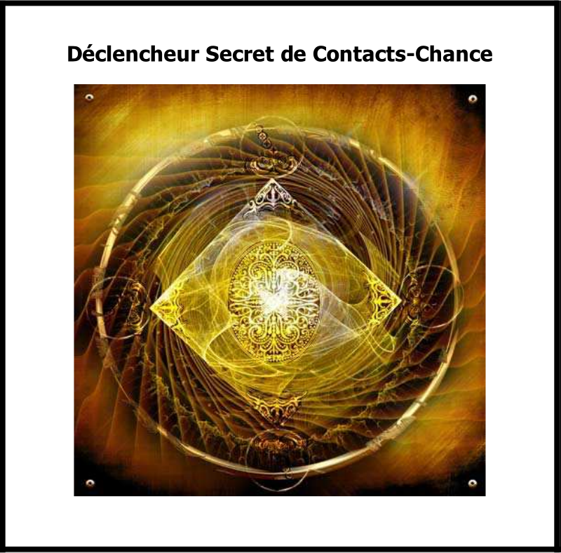 Declencheur-Secret-de-Contacts-Chance.pdf