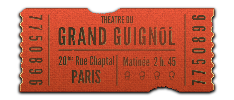 Grand Guignol ticket