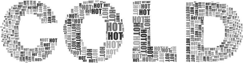 Hot And Cold Typography 2 Grayscale