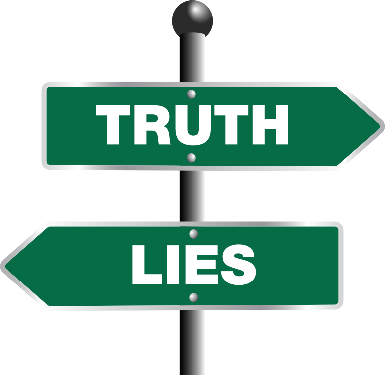 Truth And Lies Sign