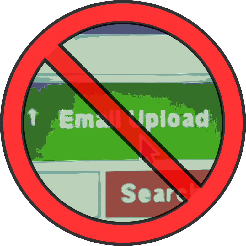 No Email Uploads