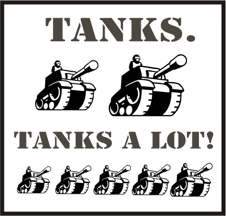 Tanks Tanks a lot