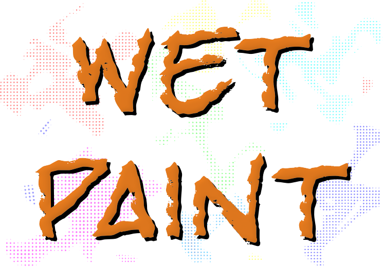 Wet Paint (A4 size)