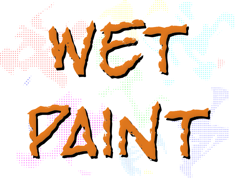 Wet Paint (US size)