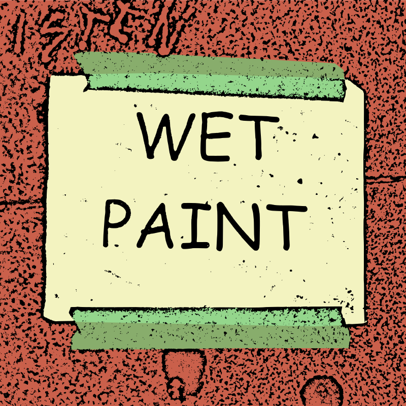 Wet Paint - Colour