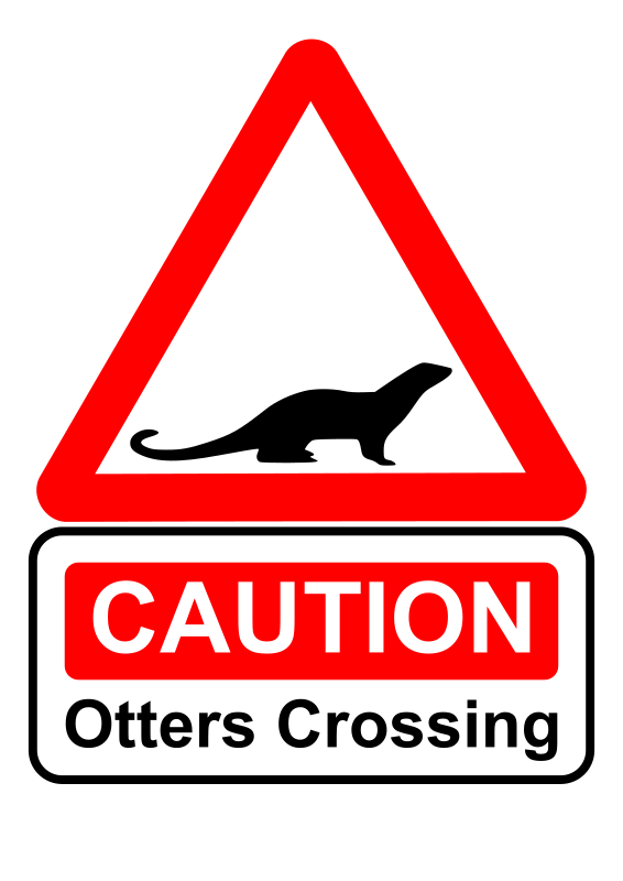 Caution - otters crossing